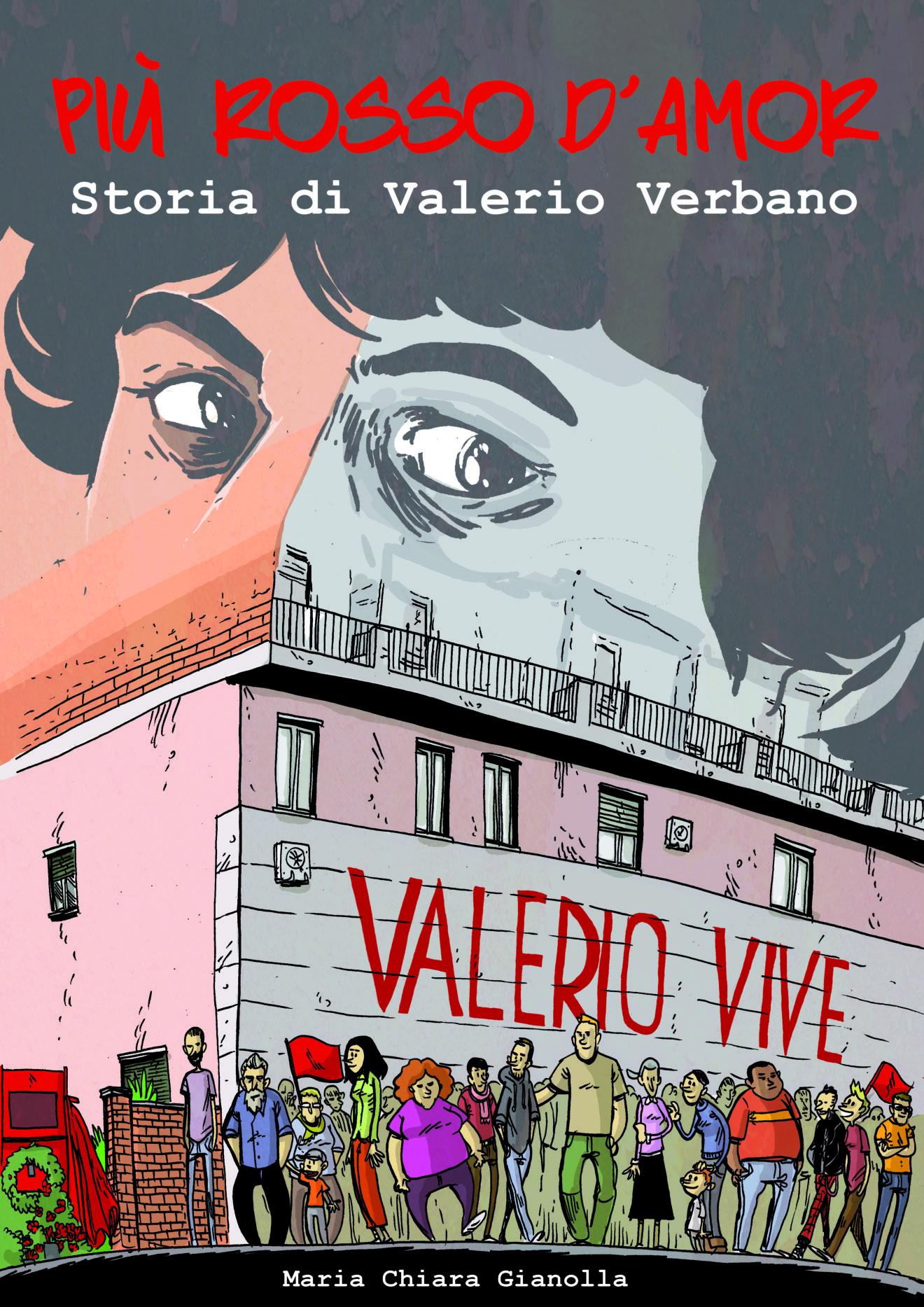 Valerio, il ricordo e le lotte